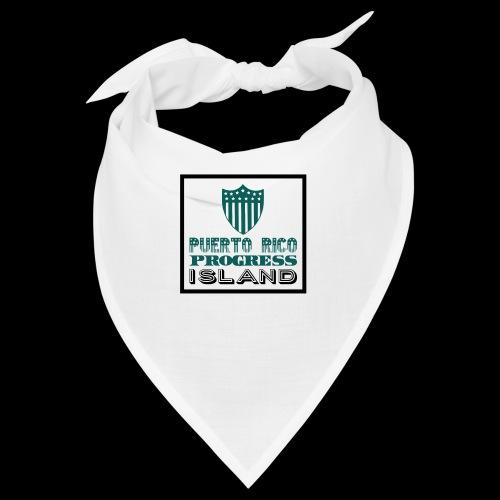 PUERTO RICO PROGRESS ISLAND - Bandana