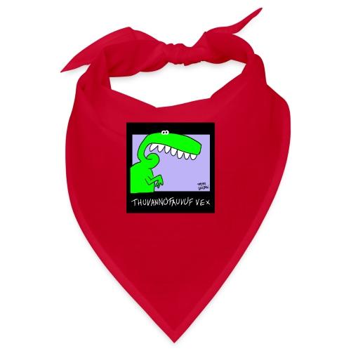 Dinosaur Thuvannofauvuf vex - Snusnäsduk