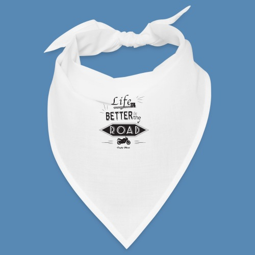 Moto - Life is better on the road - Bandana