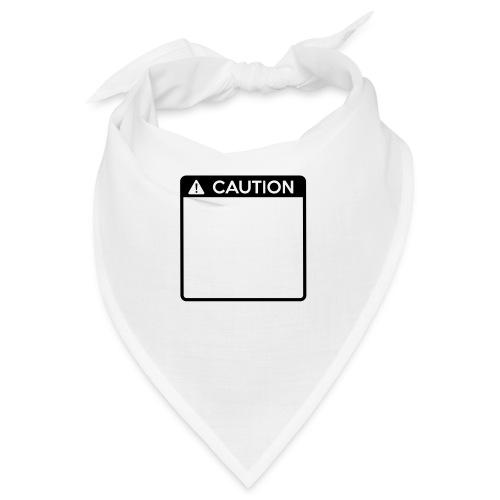 Caution Sign (1 colour) - Bandana
