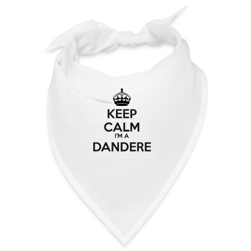 Dandere keep calm - Bandana
