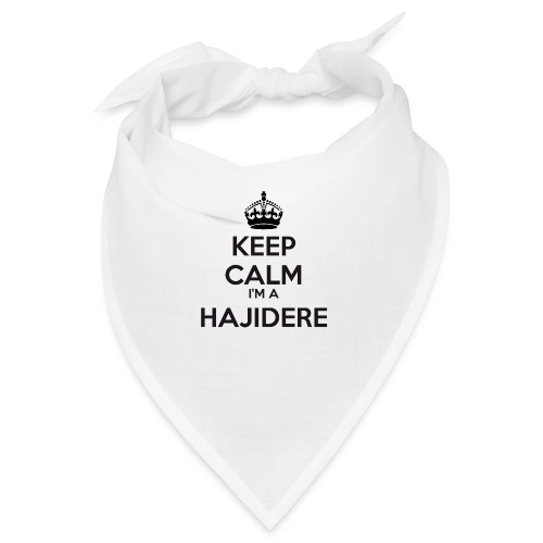 Hajidere keep calm - Bandana