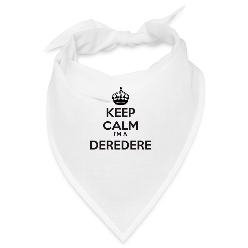 Deredere keep calm - Bandana