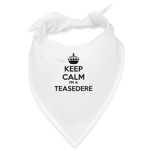 Teasedere keep calm - Bandana