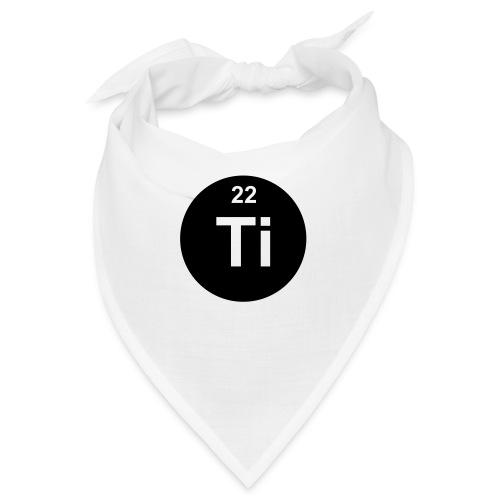Titanium (Ti) (element 22) - Bandana