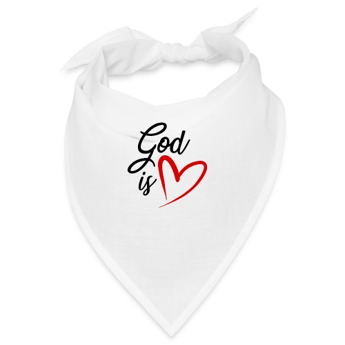 God is love 2N - Bandana