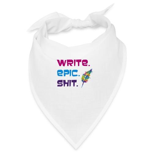 Write.Epic.Shit by www.Schreiben-im-Flow.de - Bandana