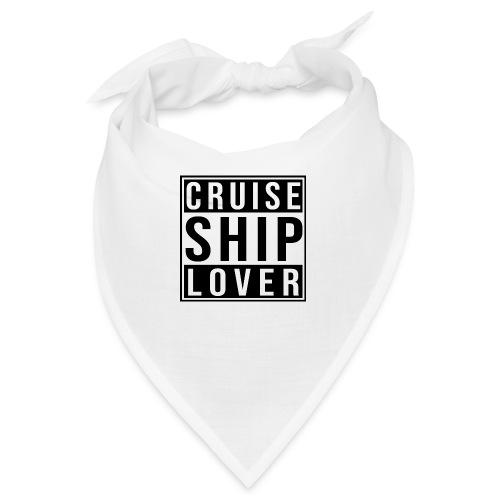 Kreuzfluenzer - Cruise Ship Lover - Bandana