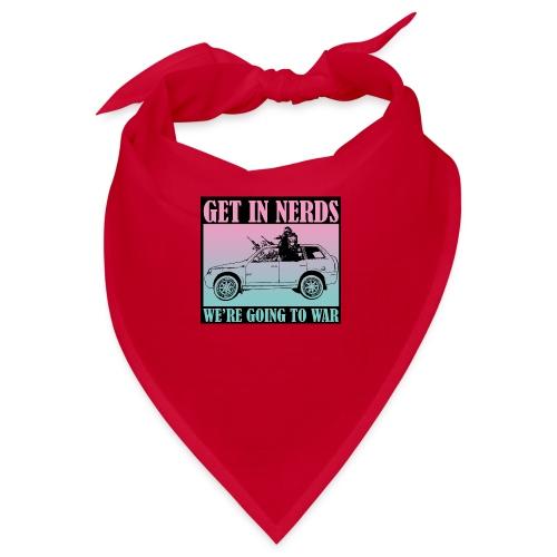 Get in Nerds! - Bandana