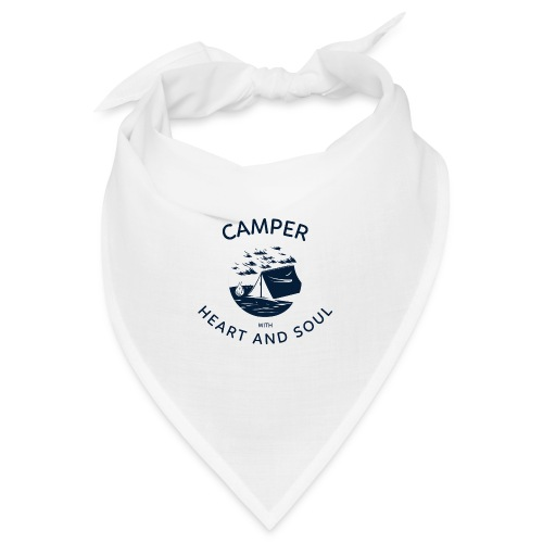 Camper with heart and soul - Bandana