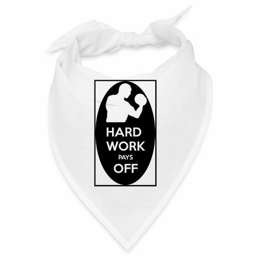 hard work pays off 2 cup.jpg - Bandana