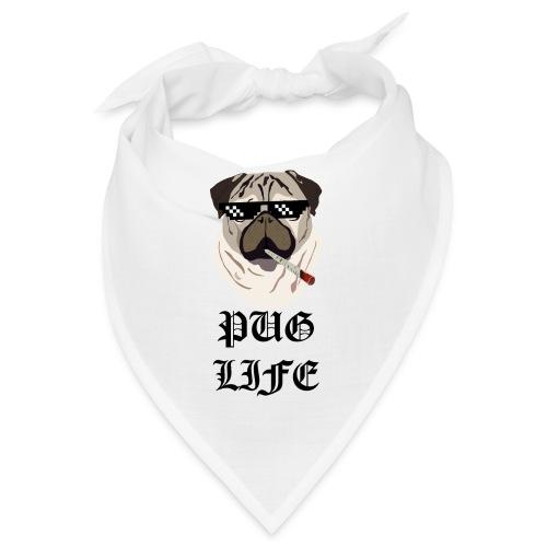 Pug Life - Bandana