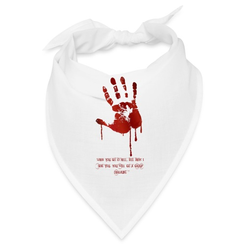 bloody hand diagonal with quote - Bandana