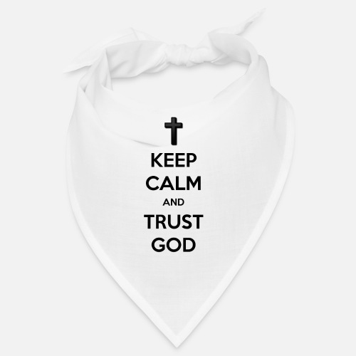 Keep Calm and Trust God (Vertrouw op God) - Bandana