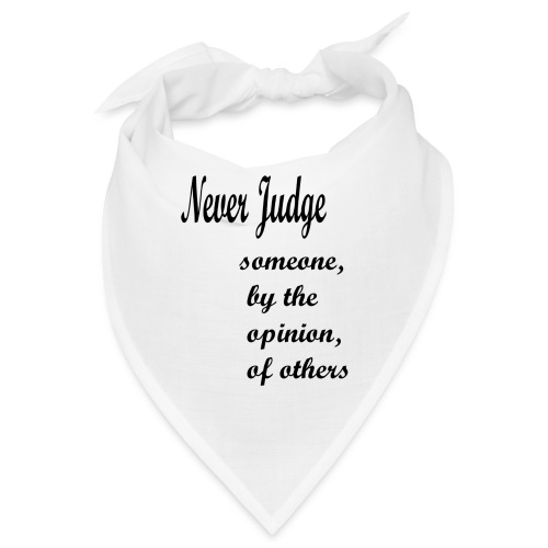 Never Judge - Bandana