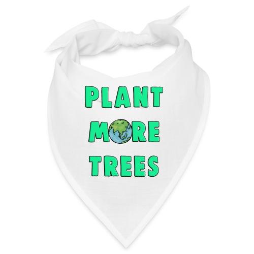 Plant More Trees Global Warming Climate Change - Bandana