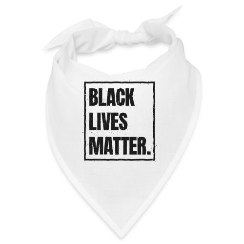 Black Lives Matter T-Shirt #blacklivesmatter blm - Bandana
