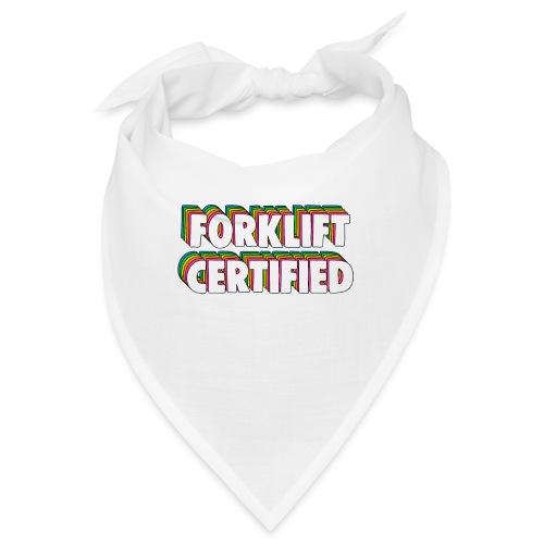 Forklift Certification Meme - Bandana