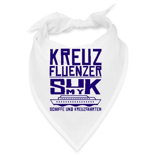 Kreuzfluenzer - SuK my Ship - Bandana