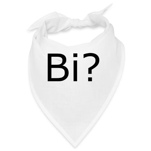Bi? - Bandana