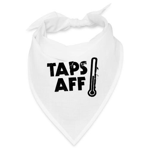 Taps Aff - Bandana