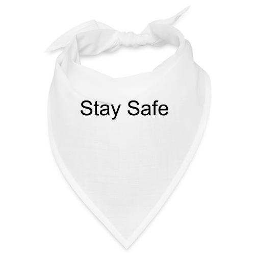 Stay Safe - Bandana
