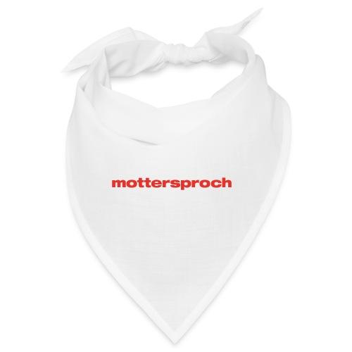 mottersproch - Bandana