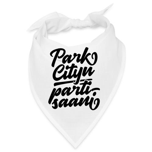 Puistola - Park Cityn partisaani - Bandana