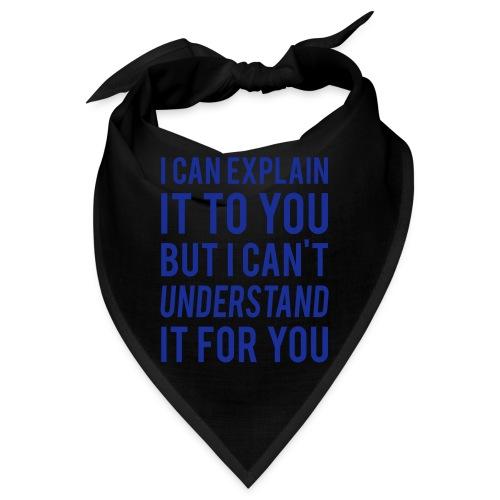 I Can Explain It For You - Bandana
