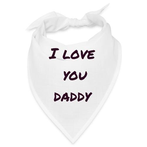 Ich liebe dich Papa - Vatertagsgeschenktipp - Bandana