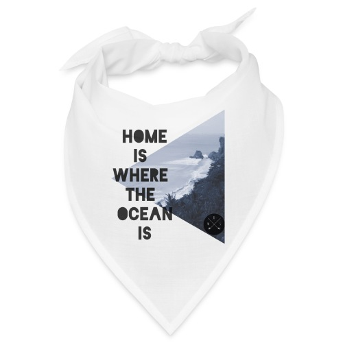 home is - Bandana