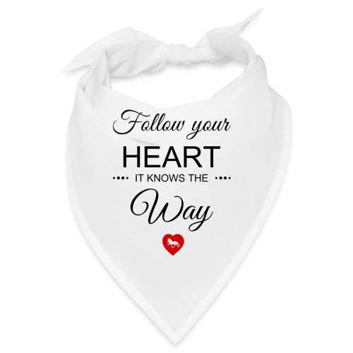 follow your heartbesser - Bandana