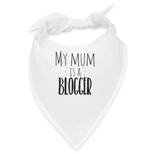 my Mum is a Blogger - Bandana