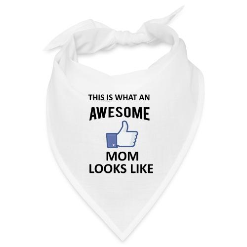 Awesome Mom - Bandana