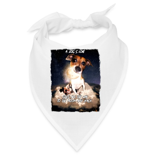 A dog's love - Bandana