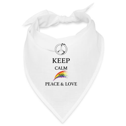 keep calm and Peace & Lov - Bandana