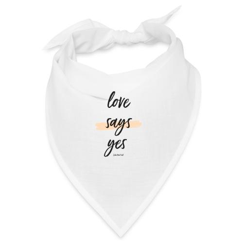 Love says yes blush diagonal - Bandana