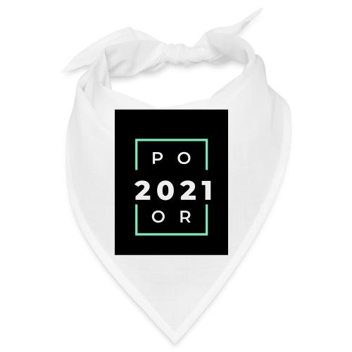 Poor 2021 - Bandana