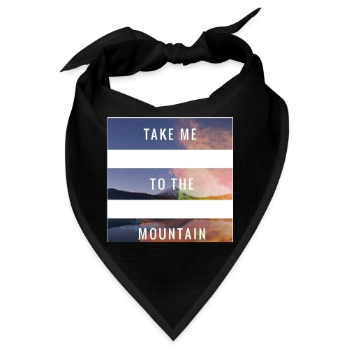 Take me to the mountain - Bandana