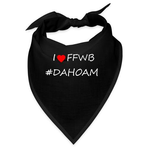 I ❤️ FFWB #DAHOAM - Bandana