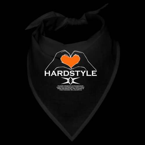 Hardstyle = My Style - Owner Of An Orange Heart - Bandana