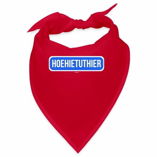 Hoehietuthier - Bandana
