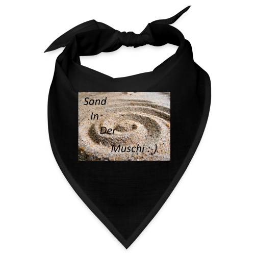 Sand in der Muschi - Bandana