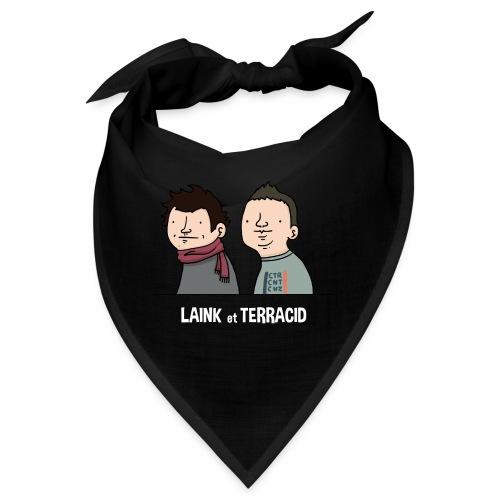 Laink et Terracid old - Bandana