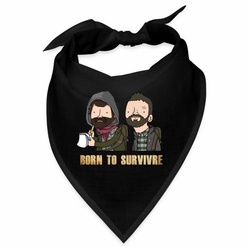 Born to Survivre - Bandana