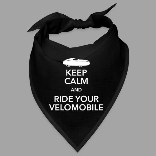 Keep calm and ride your velomobile white - Bandana