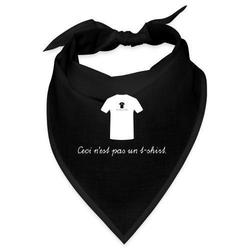 Ceci n'est pas un t-shirt. - Bandana