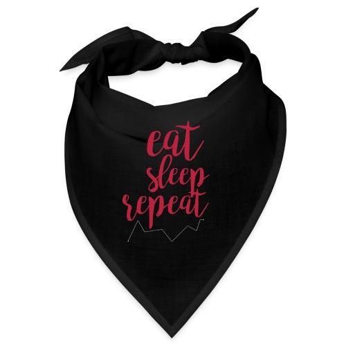 eat sleep repeat - Bandana