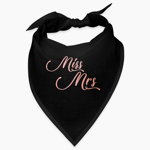 From Miss to Mrs - Bandana