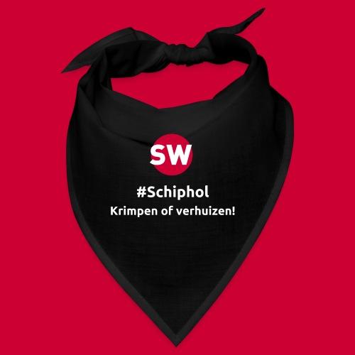 #Schiphol - krimpen of verhuizen! - Bandana